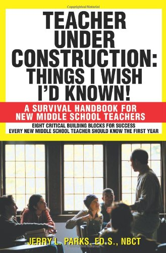Teacher under Construction A Survival Handbook for New Middle School Teachers N/A edition cover