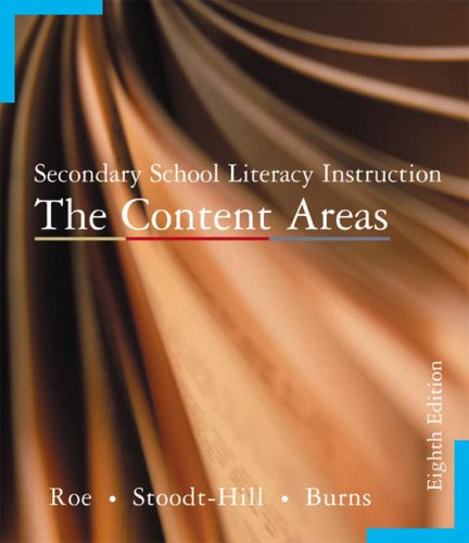 Secondary School Literacy Instruction The Content Areas 8th 2004 edition cover
