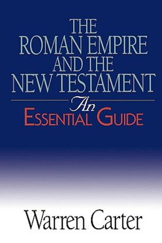 Roman Empire and the New Testament An Essential Guide  2006 edition cover