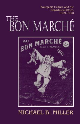 Bon March� Bourgeois Culture and the Department Store, 1869-1920  1994 edition cover