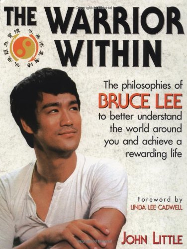 Warrior Within The Philosophies of Bruce Lee to Better Understand the World Around You and Achieve a Rewarding Life  1996 edition cover