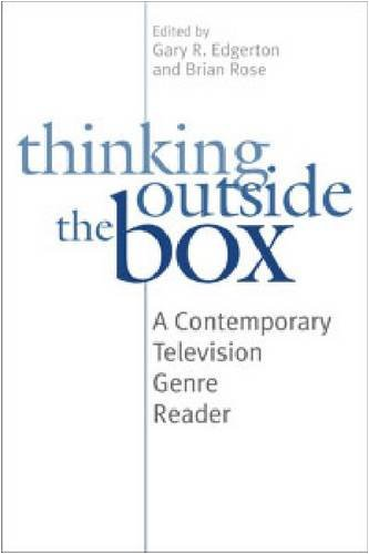 Thinking Outside the Box A Contemporary Television Genre Reader  2005 edition cover