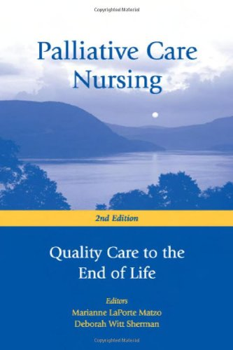 Palliative Care Nursing Quality Care to the End of Life 2nd 2006 edition cover