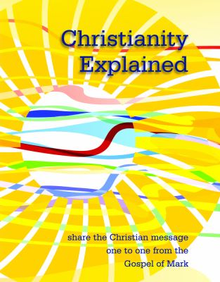 Share the Christian Message One to One from the Gospel of Mark   2009 edition cover