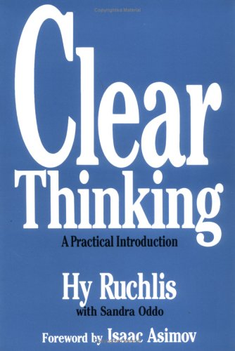 Clear Thinking A Practical Introduction  1990 9780879755942 Front Cover