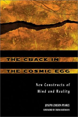 Crack in the Cosmic Egg New Constructs of Mind and Reality 2nd 2002 (Revised) edition cover