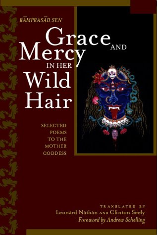 Grace and Mercy in Her Wild Hair Selected Poems to the Mother Goddess 2nd 1999 (Reprint) edition cover