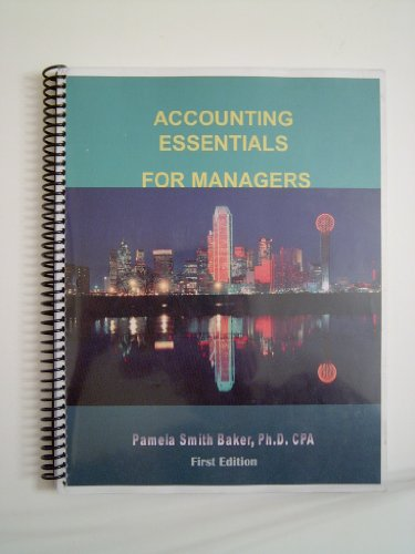 Accounting Essentials for Managers  2005 9780966804942 Front Cover
