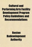Cultural and Performing Arts Facility Development Program Policy Guidelines and Recommendations  N/A edition cover