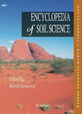 Encyclopedia of Soil Science   2008 9781402039942 Front Cover