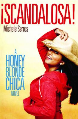 �Scandalosa! A Honey Blonde Chica Novel N/A edition cover