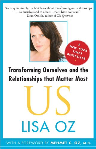 Us Transforming Ourselves and the Relationships That Matter Most N/A 9781439123942 Front Cover