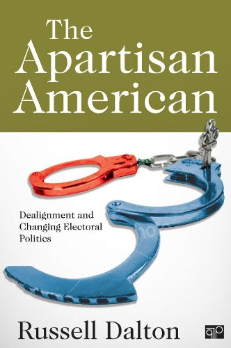 Apartisan American Dealignment and Changing Electoral Politics  2013 (Revised) edition cover