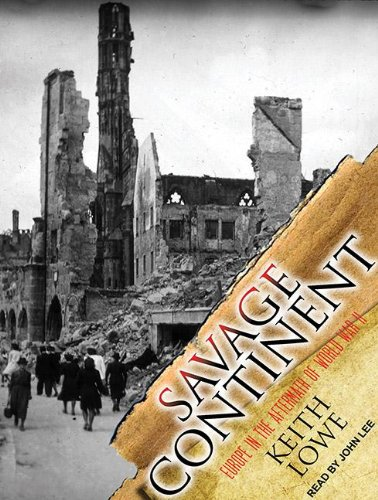 Savage Continent: Europe in the Aftermath of World War II  2012 edition cover