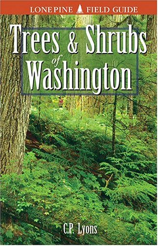 Trees and Shrubs of Washington  Revised edition cover