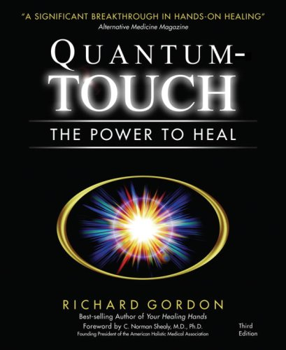Quantum-Touch The Power to Heal 3rd 2006 (Revised) 9781556435942 Front Cover