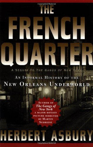 French Quarter An Informal History of the New Orleans Underworld  2003 edition cover