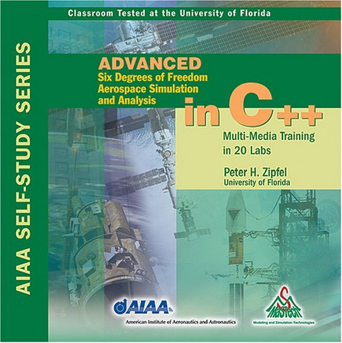 Advanced Six Degrees of Freedom Aerospace Simulation And Analysis in C++:  2005 edition cover