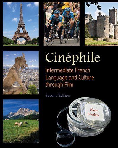 Cin�phile - Intermediate French Language and Culture Through Film  2nd 2011 (Revised) edition cover