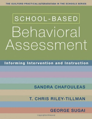 School-Based Behavioral Assessment Informing Intervention and Instruction  2007 edition cover