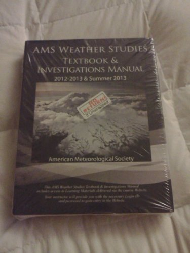 Weather Studies - Textbook and Investigations Manual Academic Year 2012 - 2013 and Summer 2013 N/A edition cover