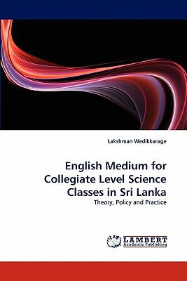 English Medium for Collegiate Level Science Classes in Sri Lank  N/A 9783843351942 Front Cover