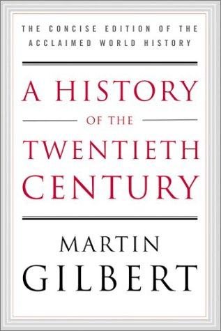 History of the Twentieth Century The Concise Edition of the Acclaimed World History N/A edition cover