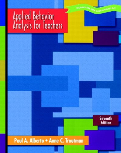 Applied Behavior Analysis for Teachers  7th 2006 (Revised) edition cover