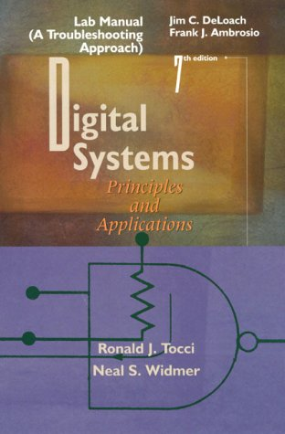 Digital Systems  7th 1998 (Lab Manual) 9780137276943 Front Cover