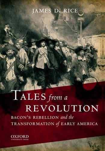 Tales from a Revolution Bacon's Rebellion and the Transformation of Early America N/A edition cover