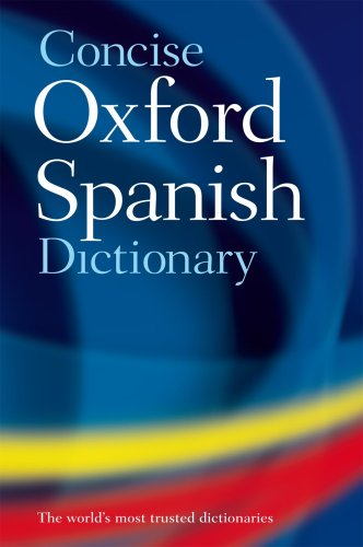 CONCISE OXFORD SPANISH DICTIONARY  4th 2009 edition cover