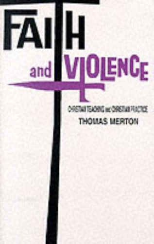 Faith and Violence Christian Teaching and Christian Practice N/A edition cover