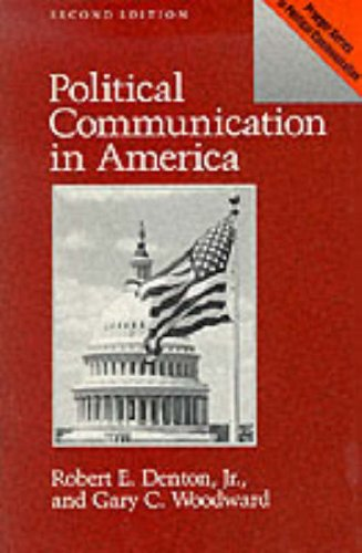 Political Communication in America  2nd 1990 9780275930943 Front Cover