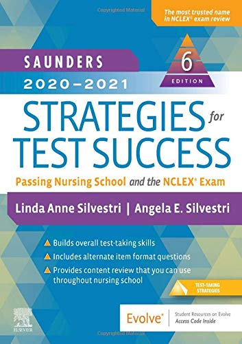 Saunders 2020-2021 Strategies for Test Success: Passing Nursing School and the Nclex Exam  2019 9780323581943 Front Cover