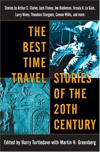 Best Time Travel Stories of the 20th Century   2005 edition cover