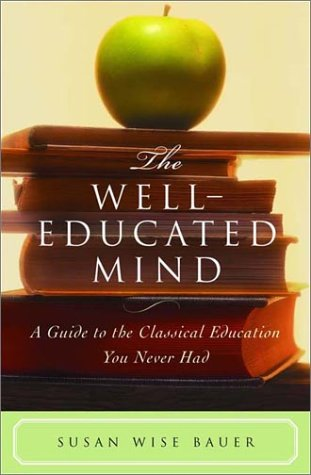 Well-Educated Mind A Guide to the Classical Education You Never Had  2003 edition cover