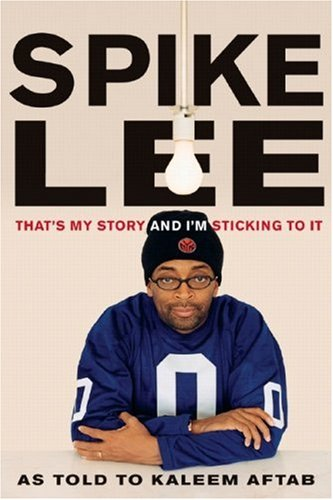 Spike Lee - That's My Story and I'm Sticking to It  N/A edition cover