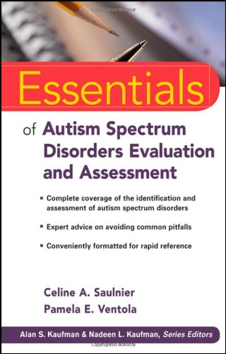 Essentials of Autism Spectrum Disorders Evaluation and Assessment   2012 edition cover