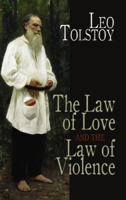 Law of Love and the Law of Violence   2010 9780486475943 Front Cover