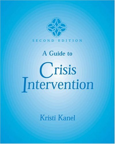 Guide to Crisis Intervention  2nd 2003 (Revised) edition cover
