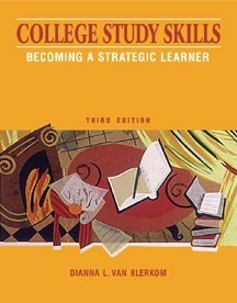 College Study Skills Becoming a Strategic Learner 3rd 2000 9780534563943 Front Cover