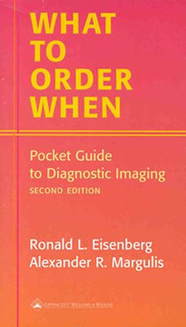 What to Order When Pocket Guide to Diagnostic Imaging 2nd 2000 (Revised) edition cover