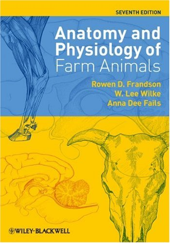 Anatomy and Physiology of Farm Animals  7th 2009 edition cover