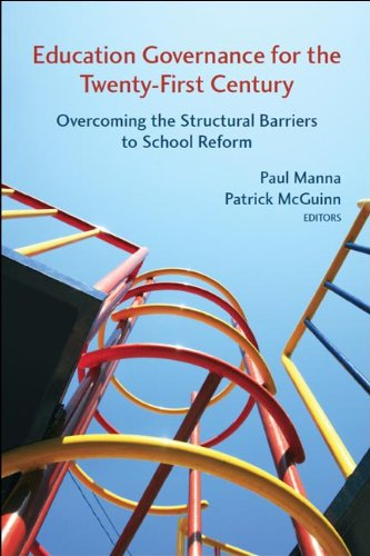 Education Governance for the Twenty-First Century Overcoming the Structural Barriers to School Reform  2013 edition cover