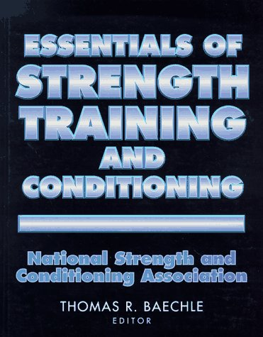 Essentials of Strength Training and Conditioning   1994 9780873226943 Front Cover