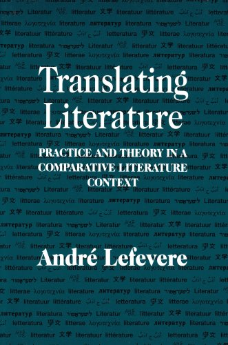 Translating Literature Practice and Theory in a Comparative Literature Context  1992 edition cover