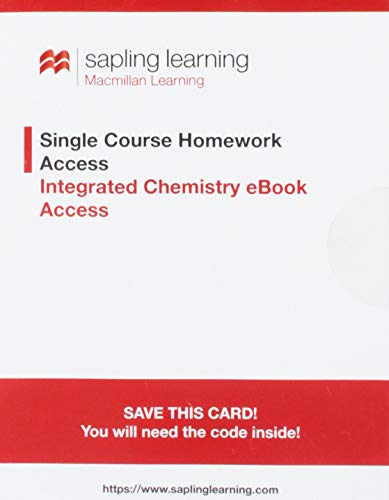 Sapling Single Course Homework Access with Integrated Chemistry e-Book Access (Olmstead and Williams, 5th Edition; One-Term Access)   2011 9780983385943 Front Cover