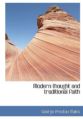 Modern Thought and Traditional Faith N/A 9781115341943 Front Cover