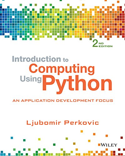Introduction to Computing Using Python: An Application Development Focus  2015 9781118890943 Front Cover