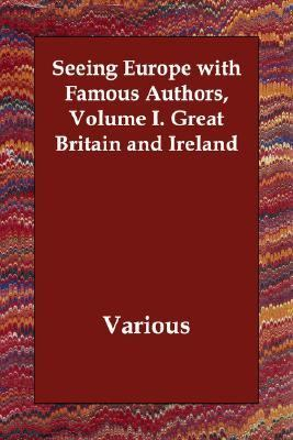 Seeing Europe with Famous Authors Volume N/A 9781406810943 Front Cover